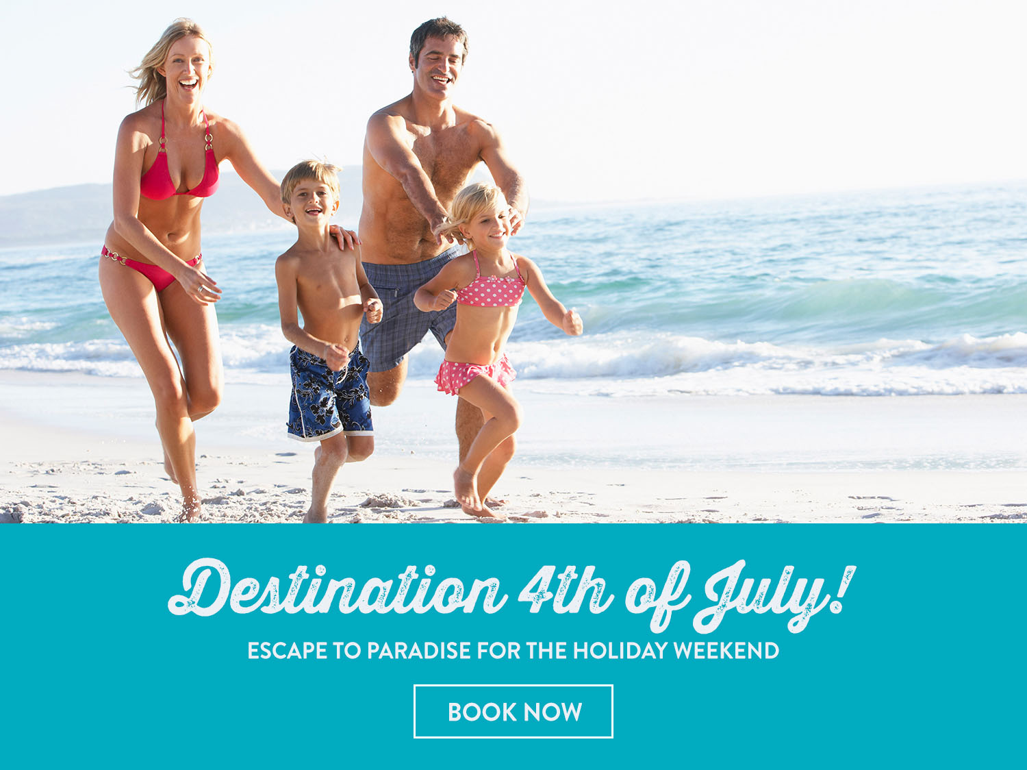 Destination 4th of July