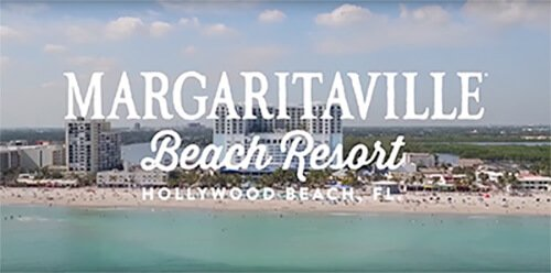 Text on image: Margaritaville Beach Resort Hollywood Beach Florida. Click to open video
