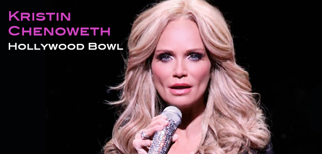 Kristin Chenoweth's First solo show at the Hollywood Bowl!