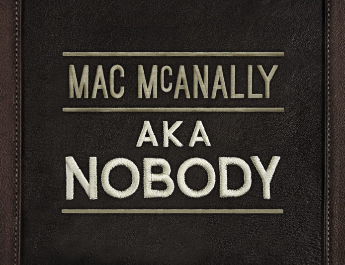 Mac McAnally AKA Nobody