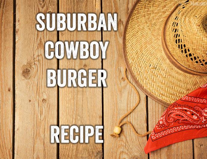 suburbancowboyrecipe