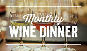 Monthly wine dinner at JWB Prime Steak and Seafood