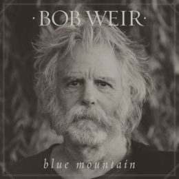 FIRST LISTEN: Bob Weir's 'Blue Mountian' LP