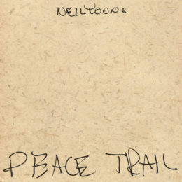 Neil Young's LP 'Peace Trail' Out December 2
