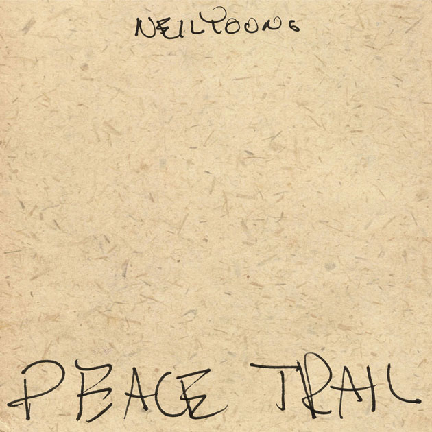 Neil Young's LP 'Peace Trail' Out December 2 | Woodstock