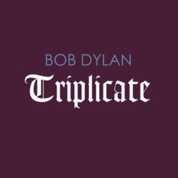 Bob Dylan's New Triple Album Reimagines The Classics