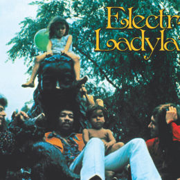 JIMI HENDRIX'S 'ELECTRIC LADYLAND' TO BE REISSUED AS DELUXE 50TH ANNIVERSARY BOX